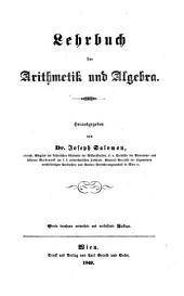 Lehrbuch der Arithmetik und Algebra. 4., durchaus verm. und verb. Aufl