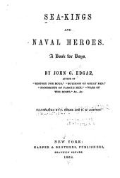 Sea Kings and Naval Heroes: A Book for Boys