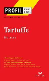Profil - Molière : Tartuffe: Analyse littéraire de l'oeuvre