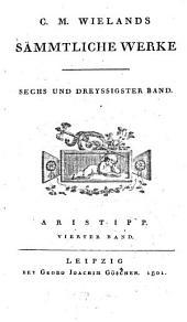 Aristipp Und Einige Seiner Zeitgenossen: Band 4