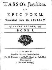 Tasso's Jerusalem: An Epic Poem