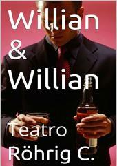 Willian & Willian
