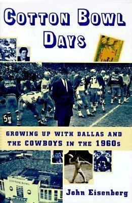 Cotton Bowl Days PDF