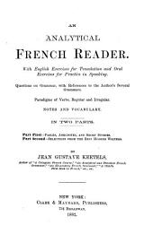 An Analytical French Reader. ...: In Two Parts