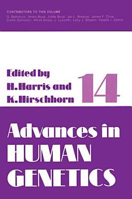 Advances in Human Genetics 14