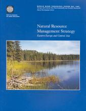 Natural Resource Management Strategy: Eastern Europe and Central Asia, Volumes 23-485