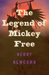 The Legend of Mickey Free