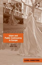 Islam and Public Controversy in Europe