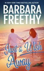 Just a Wish Away (Wish Series #2)