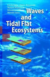 Waves and Tidal Flat Ecosystems Book