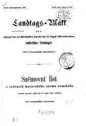 Landtags-Blatt über die Sitzungen des mit dem Allerhöchsten Patente vom ... einberufenen Mährischen Landtages: nach stenographischen Aufzeichnungen. 1869