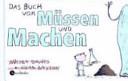 Das Buch vom M  ssen und Machen PDF