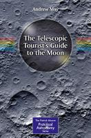 The Telescopic Tourist s Guide to the Moon PDF