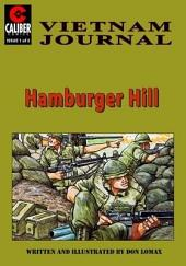 Vietnam Journal: Hamburger Hill #1