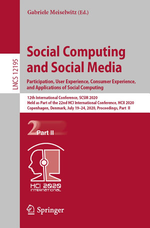 Social Computing and Social Media  Participation  User Experience  Consumer Experience  and Applications of Social Computing