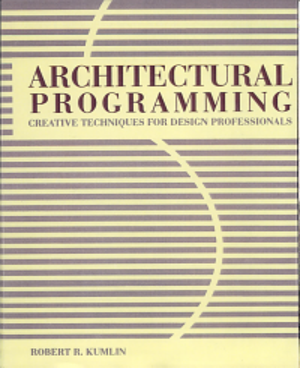 Architectural Programming  Creative Techniques for Design Professionals