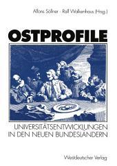 Ostprofile: Universitätsentwicklungen in den neuen Bundesländern