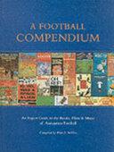 A Football Compendium
