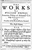 The Works Of William Bridge Edited By W Greenhill J Yates And W Adderley