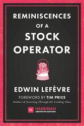 Reminiscences Of A Stock Operator Harriman Definitive Editions  Book PDF