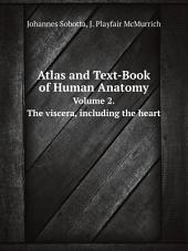 Atlas and Text-Book of Human Anatomy