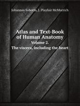 Atlas and Text Book of Human Anatomy PDF