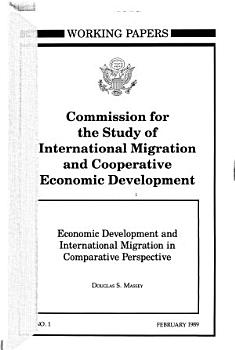 Economic Development and International Migration in Comparative Perspective PDF