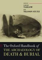 The Oxford Handbook of the Archaeology of Death and Burial PDF