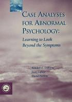 Case Analyses for Abnormal Psychology PDF
