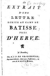 Extrait d'une lettre écrite au Camp de Batisse prés d'Herve