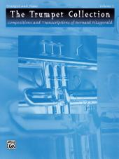 The Trumpet Collection: Compositions and Transcriptions of Bernard Fitzgerald for Trumpet and Piano