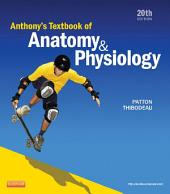 Anthony's Textbook of Anatomy & Physiology: Edition 20