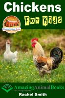 Chickens For Kids   Amazing Animal Books For Young Readers PDF