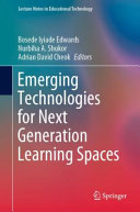 Emerging Technologies for Next Generation Learning Spaces PDF