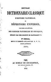 Nouveau dictionnaire classique d'histoire naturelle; ou, Répertoire universel des sciences naturelles et physiques: Volume35