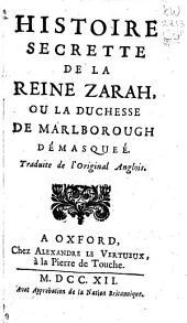 Histoire secrette de la reine Zarah, ou La duchesse de Marlborough démasqueé