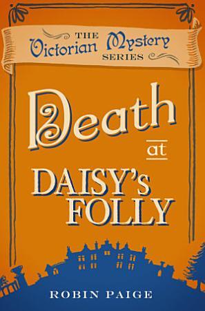 Death at Daisy s Folly PDF