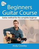 Andy Guitar Beginner s Guitar Course PDF
