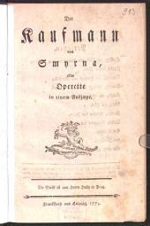 Der Kaufmann von Smyrna: eine Operette in einem Aufzuge