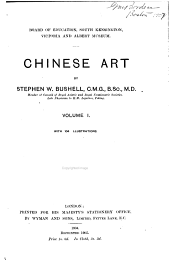 Chinese art: by Stephen W. Bushell