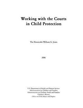 Working with the Courts in Child Protection PDF