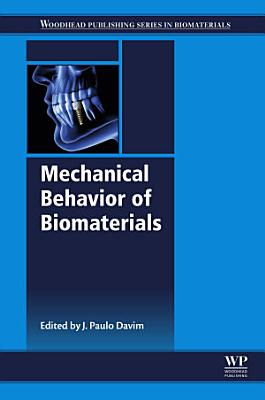 Mechanical Behavior of Biomaterials