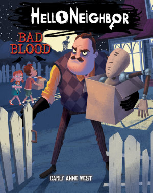 Bad Blood  Hello Neighbor  4