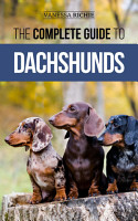 The Complete Guide to Dachshunds PDF