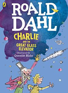 Charlie and the Great Glass Elevator  colour edition  PDF