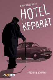 Hotel Keparat - A Man Called Ove (Snackbooks)