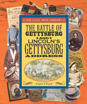 The Battle of Gettysburg and Lincoln s Gettysburg Address PDF