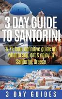 3 Day Guide to Santorini