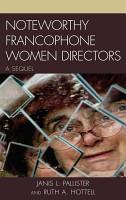 Noteworthy Francophone Women Directors PDF