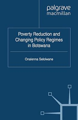 Poverty Reduction and Changing Policy Regimes in Botswana PDF